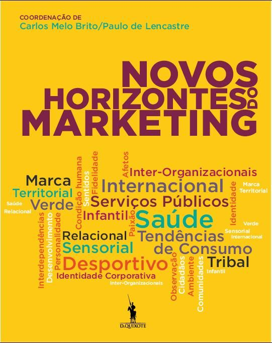 Os novos horizontes do marketing
